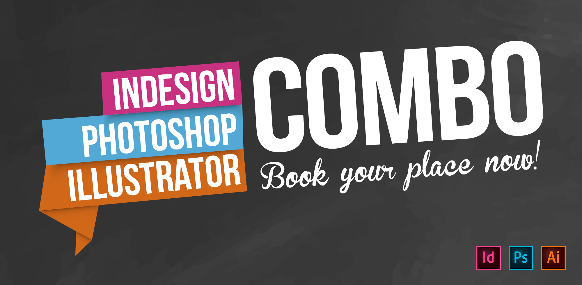InDesign, Photoshop & Illustrator combo course