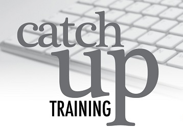 Catch-Up Training Courses